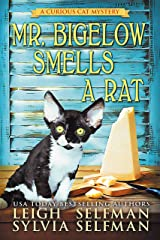 Mr Bigelow Smells a Rat (A Curious Cat Mystery Book 1) Kindle Edition
