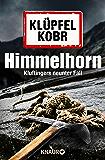 Himmelhorn: Kluftingers neuer Fall (German Edition)
