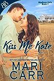 Kiss Me Kate (Madison Girls Book 1) (English Edition)