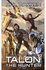 Talon the Hunter (Tales of Talon Book 3) Kindle Edition