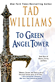To Green Angel Tower (Memory, Sorrow, and Thorn Book 3)