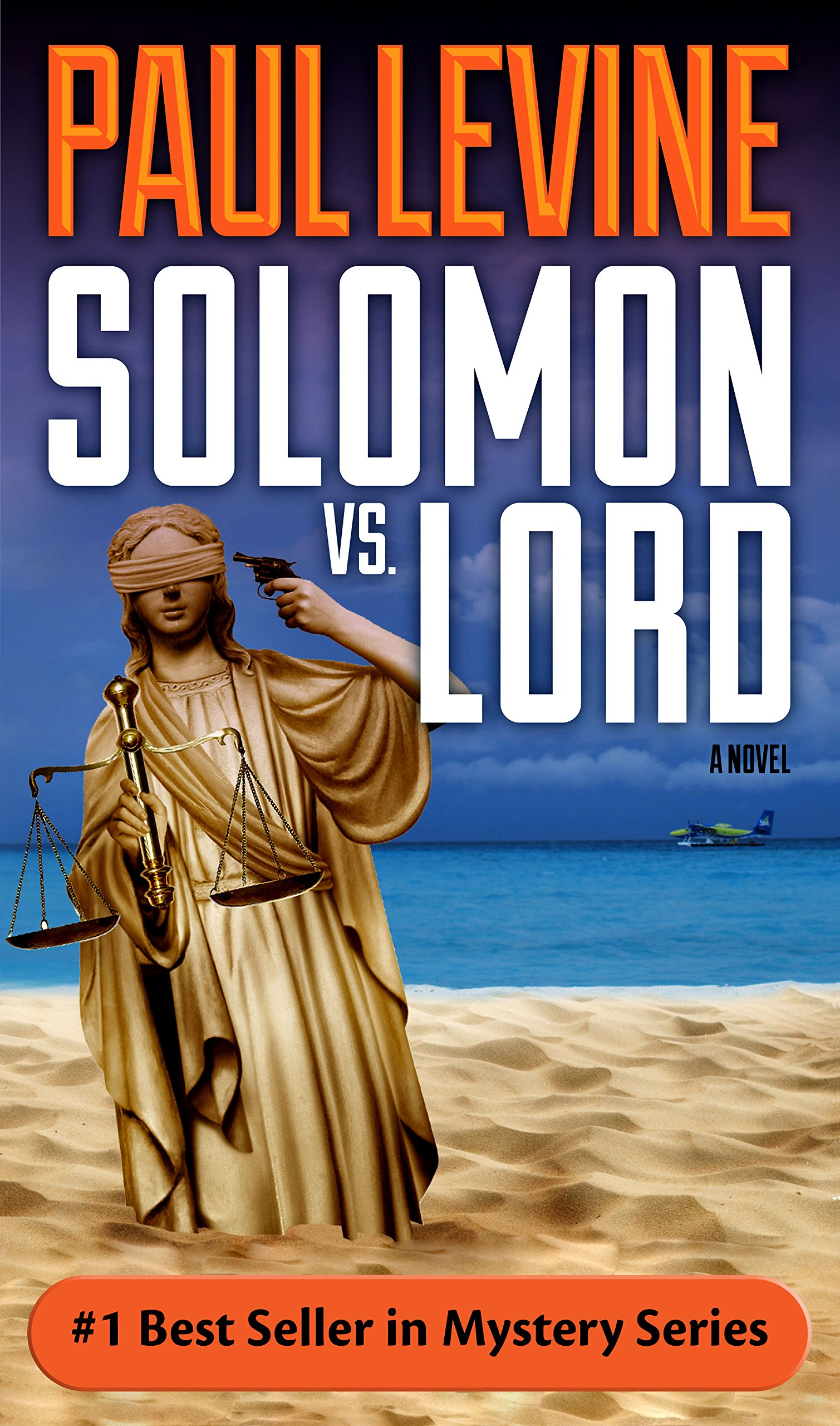 SOLOMON vs. LORD (Solomon vs. Lord Legal Thrillers Book 1)