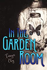 In The Garden Room Kindle Edition