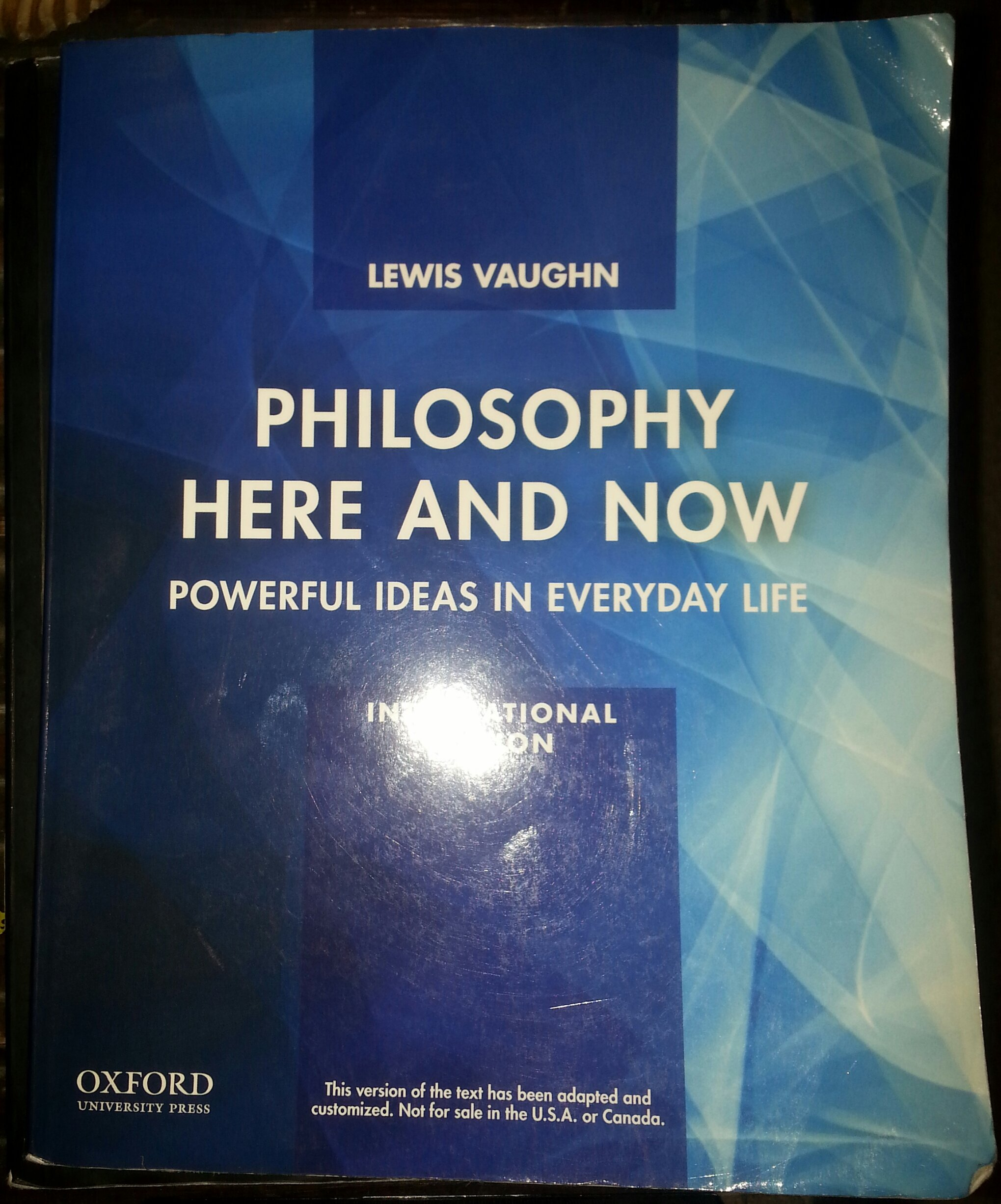 Philosophy here and now powerful ideas in everyday life philosophy here and now powerful ideas in everyday life international lewis vaughn 9780199922185 amazon books fandeluxe Images