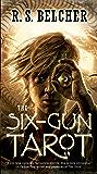 The Six-Gun Tarot (Golgotha Book 1)