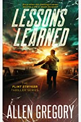 Lessons Learned: The Flint Stryker Thriller Series - Book 1 Kindle Edition