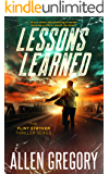 Lessons Learned: The Flint Stryker Thriller Series - Book 1
