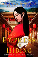 Empress in Hiding (Empress in Disguise Trilogy Book 2) Kindle Edition