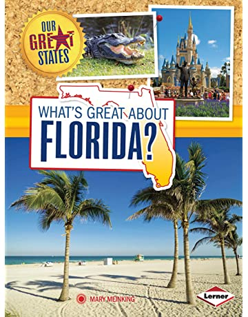 Whats Great About Florida? (Our Great States)