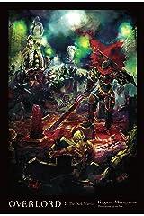 Overlord, Vol. 2 (light novel): The Dark Warrior Kindle Edition