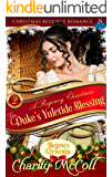 The Duke's Yuletide Blessing: Christmas Regency Romance (A Regency Christmas Book 2)