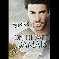 On ne sait jamais (French Edition)