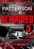 Kidnapped - Part 5: BookShots (Kidnapped - Jon Roscoe)