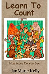 Learn To Count: How Many Do You See Kindle Edition