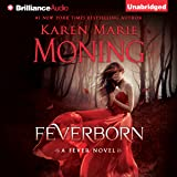 Feverborn: Fever Series, Book 8