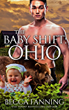 The Baby Shift: Ohio (Shifter Babies Of America Book 23)