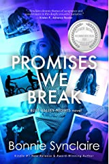 Promises We Break (Blue Valley Nights Book 1) Kindle Edition