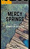 Mercy Springs (Republic of Texas Book 1)