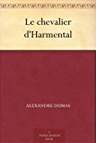 Le chevalier d'Harmental (French Edition)