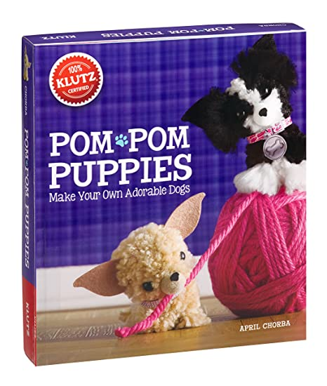 3124ac95a2ee Klutz Pom-Pom Puppies: Make Your Own Adorable Dogs Craft Kit