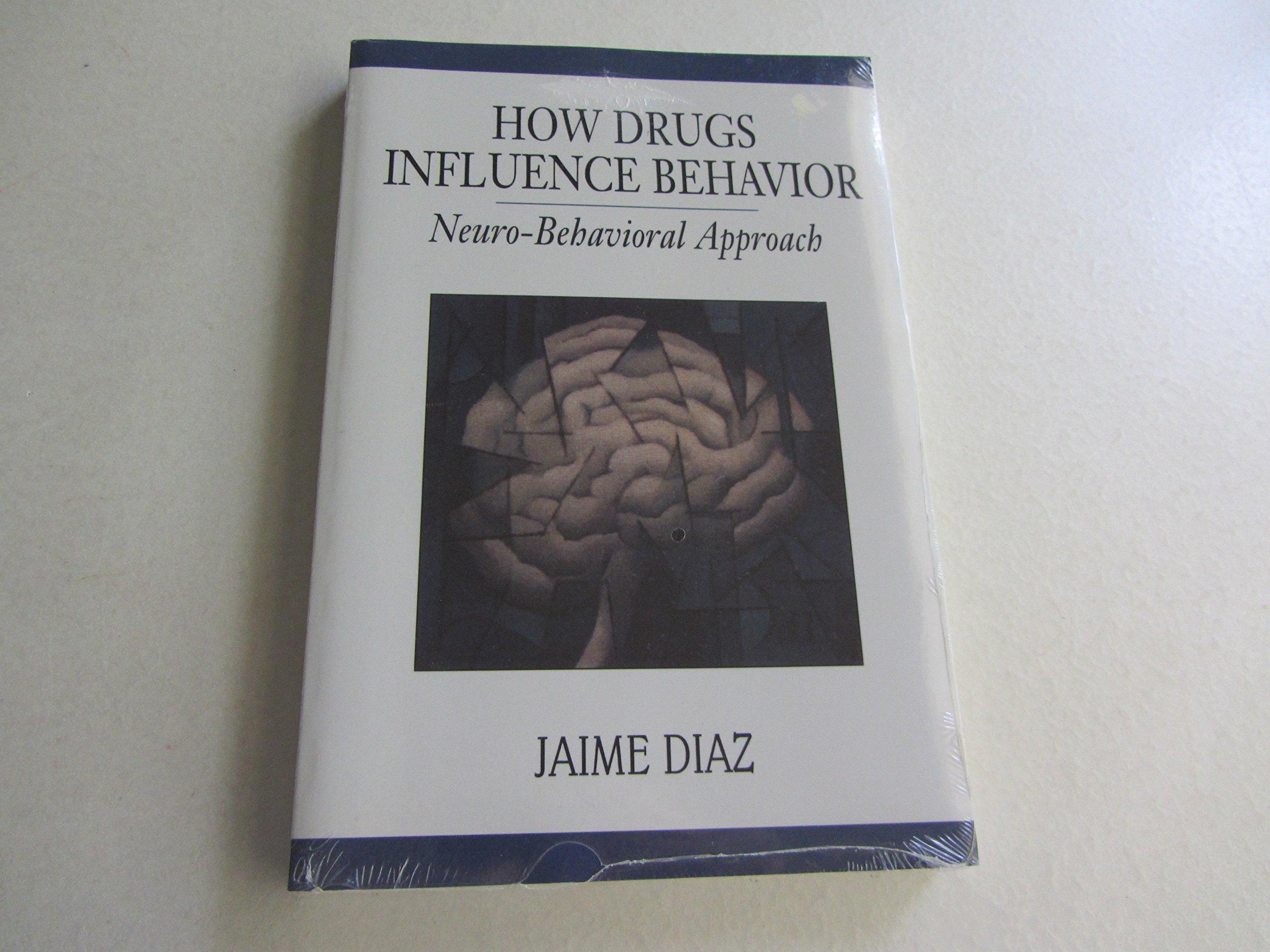 How Drugs Influence Behavior: A Neurobehavioral Approach