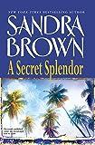 A Secret Splendor