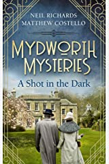 Mydworth Mysteries - A Shot in the Dark (A Cosy Historical Mystery Series Book 1) Kindle Edition