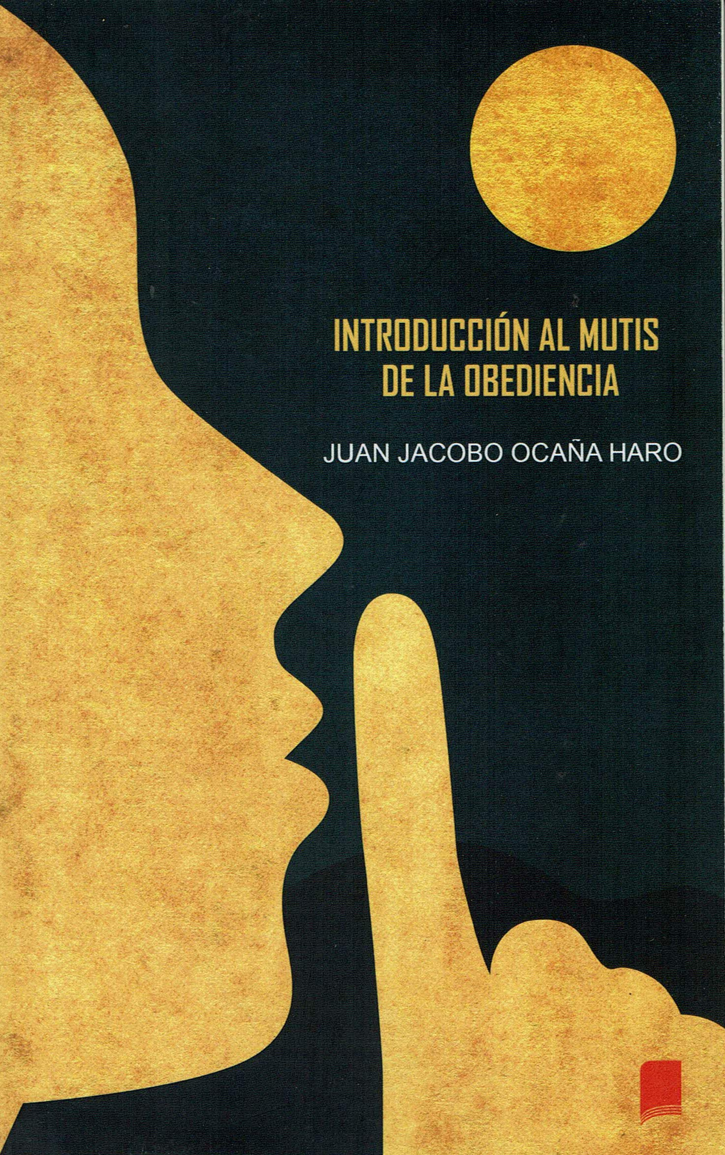 INTRODUCCIÓN AL MUTIS DE LA OBEDIENCIA: Amazon.es: Juan Jacobo Ocaña Haro, Juan Jacobo Ocaña Haro: Libros