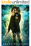 Bonds That Break (Havoc Chronicles Series Book 3)
