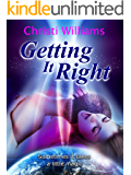 Getting It Right (The Wyoming Romances Book 2)