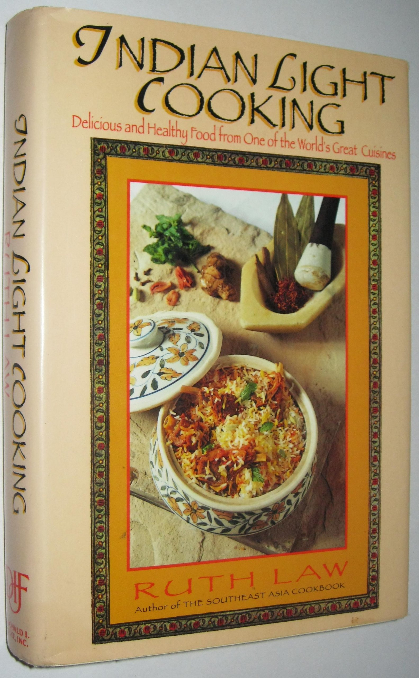 Indian light cooking delicious and healthy foods from one of the indian light cooking delicious and healthy foods from one of the worlds great cuisines ruth law 9781556113895 amazon books forumfinder Images