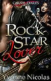 Rock Star Lover (BW/WM Romance) (Carnal Diaries Book 1)
