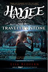 Haylee and the Traveler's Stone: a paranormal mystery Kindle Edition