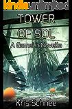 Tower Of Sol: A GameLit Novella