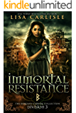 Immortal Resistance: Division 3: The Berkano Vampire Collection