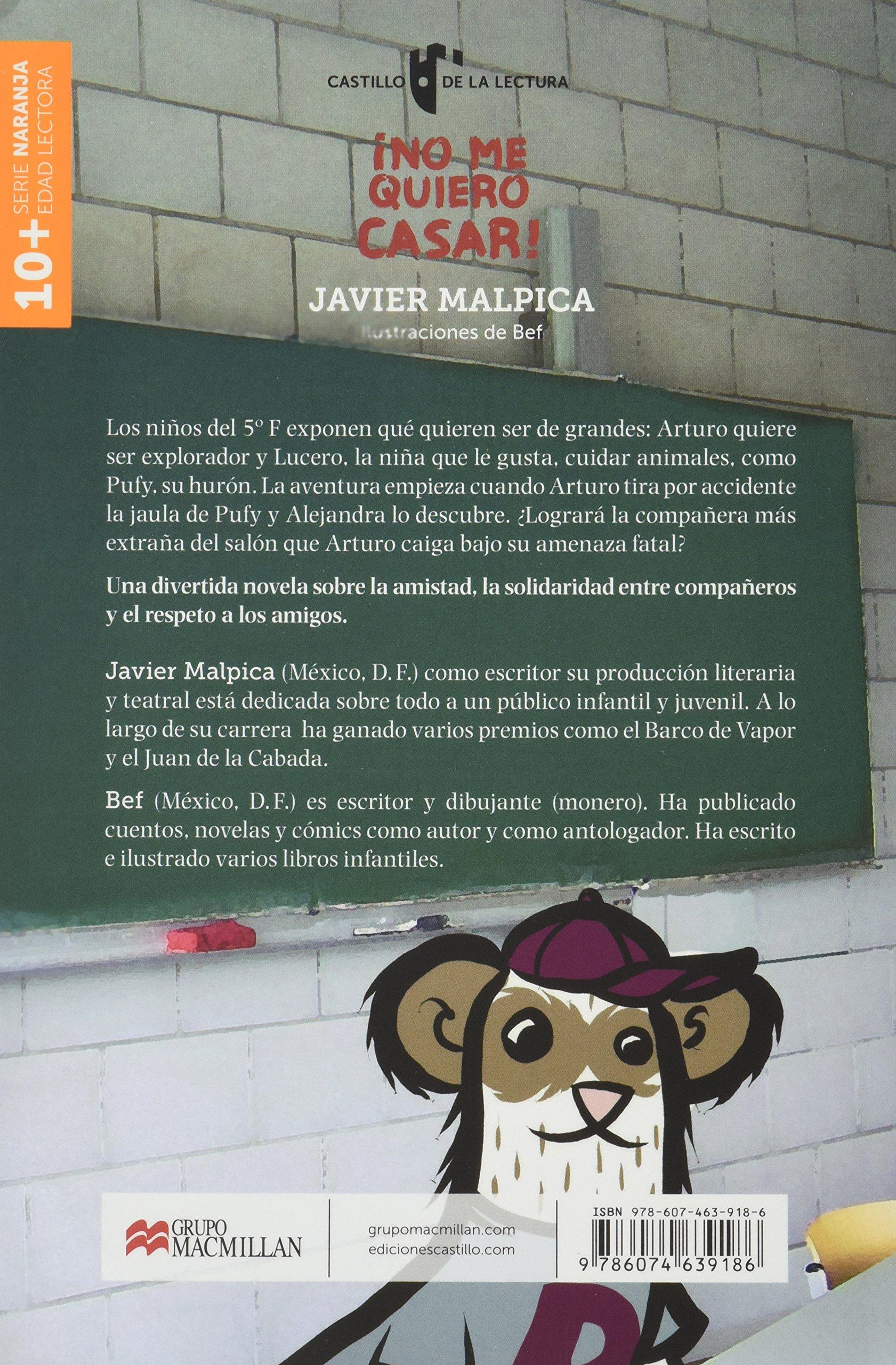 No me quiero casar SN 1E MA: Javier Malpica: 9786074639186: Amazon.com: Books