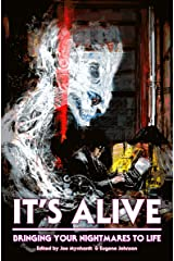 It's Alive: Bringing Your Nightmares to Life (The Dream Weaver series Book 2) Kindle Edition