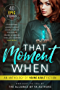 That Moment When: An Anthology of Young Adult Fiction (English Edition)