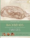 Anatomy for Backbends and Twists: Yoga Mat Companion 3 (English Edition)