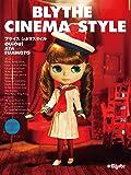 BLYTHE CINEMA STYLE (CWCブックス)