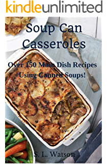 Amazon the canned soup cookbook 50 easy delicious dinner soup can casseroles over 150 main dish recipes using canned soups southern cooking recipes forumfinder Images