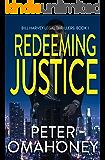 Redeeming Justice: A Legal Thriller (Bill Harvey Book 1)