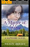 A Matter of Hope (Sapphire Series Book 2)