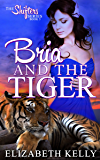 Bria and the Tiger (The Shifters Series Book 5)
