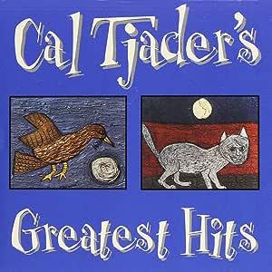 Cal Tjader S Greatest Hits Cal Tjader Dick Collins
