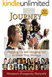 Journey to the Stage - Volume Three: Stepping Up and Stepping Out to Share Your Message