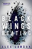 Black Wings Beating (The Skybound Saga Book 1)