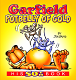 Garfield Potbelly of Gold: His 50th Book (Garfield Series) (English Edition)
