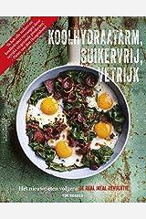 Koolhydraatarm, suikervrij, vetrijk (Dutch Edition) Paperback