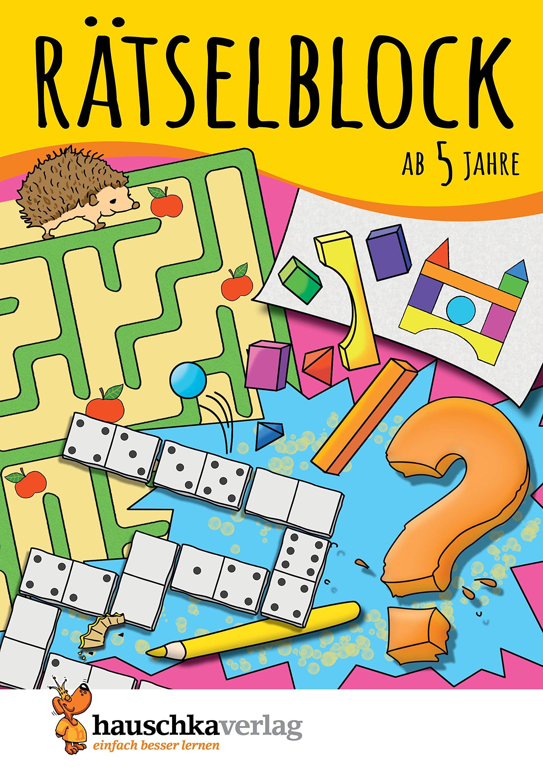 Rätselblock ab 5 Jahre: Kunterbunter Rätselspaß: Labyrinthe, Fehler ...